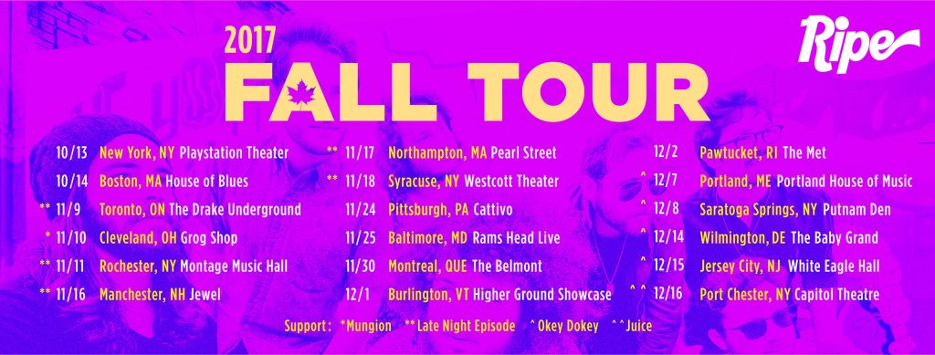 Ripe Fall 2017 Tour