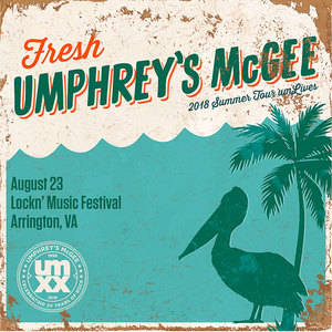 Umphrey's McGee - Lockn - August 23, 2018