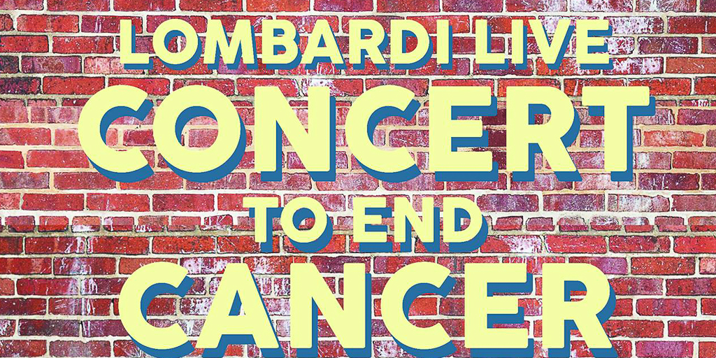 Lombardi Live - Concert To End Cancer