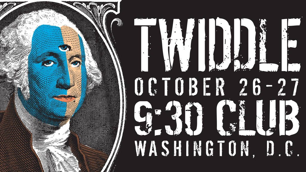 Twiddle 2018 9:30 Poster