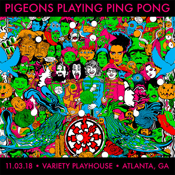 Pigeons Playing Ping Pong 11/03/18 Variety Playhouse, Atlanta, GA