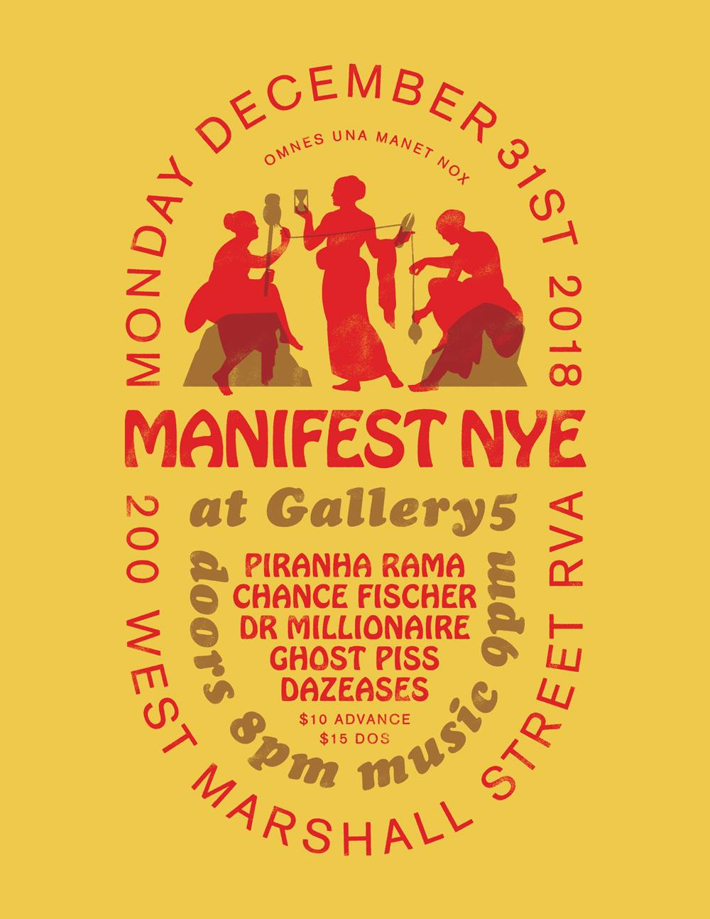 Manifest NYE at Gallery5 ft Piranha Rama / Chance Fischer & more
