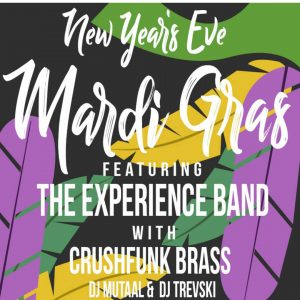 New Years Eve Mardi Gras The Experience Band   CrushFunk Brass