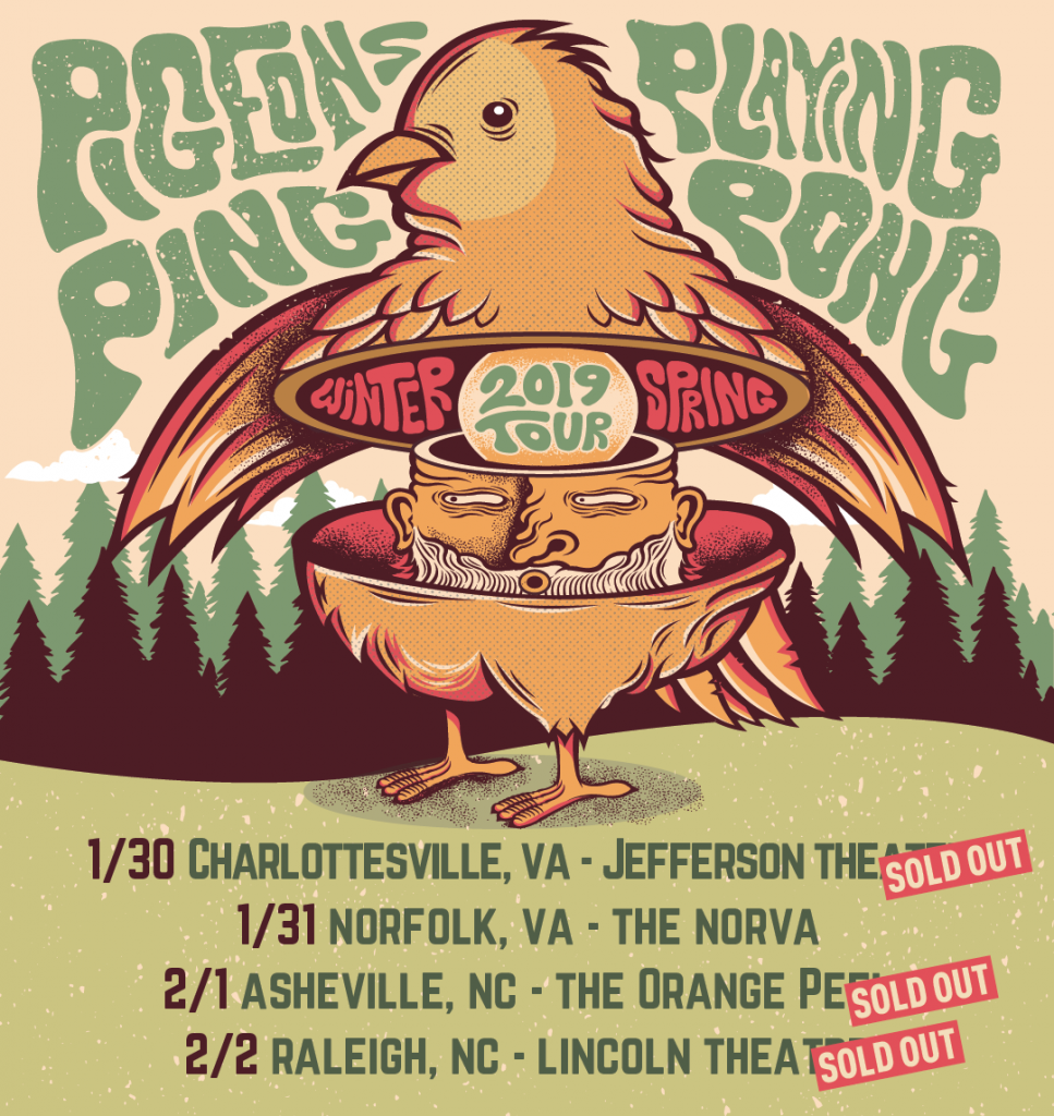 Pigeons Playing Ping Pong -  Winter 2019 Tour - Southern VA & North Carolina