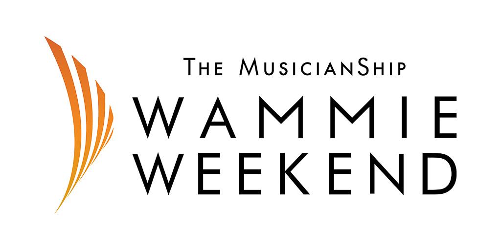 The Musicianship Wammie Weekend