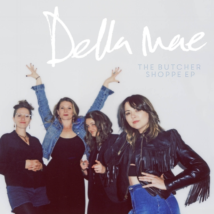 Della Mae - The Butcher Shoppe EP
