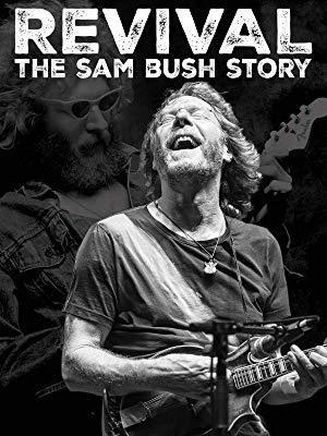 Revival - The Sam Bush Story