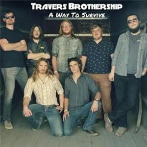 Travers Brothership - A Way To Survive (2016)
