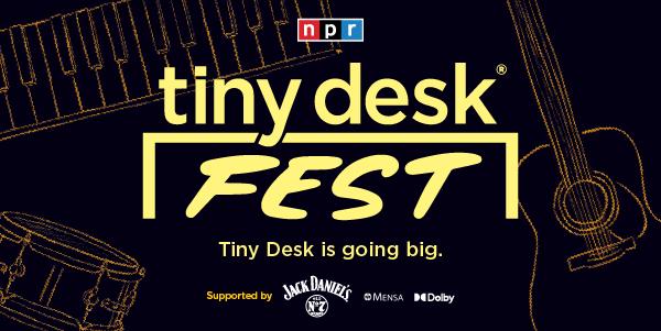 NPR - tiny desk FEST