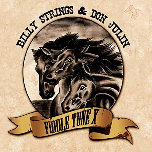 Billy Strings & Don Julin - Fiddle Tune X