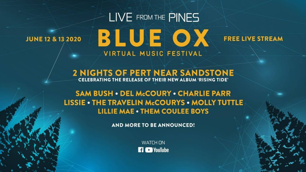 2020 Blue Ox Virtual Music Festival - Live From The Pines