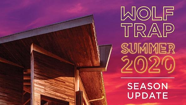 Wolf Trap Summer 2020 Season Update