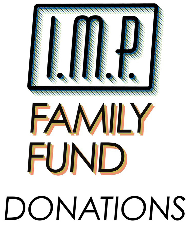 I.M.P. Family Fund Donations